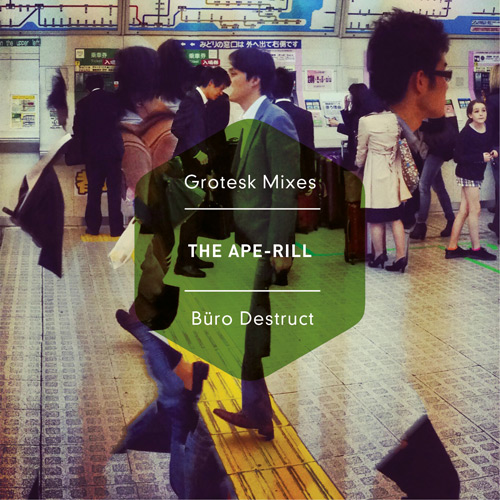 Büro Destruct Mix-Tape «The Ape-Rill» cover