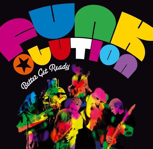 Funkolution «Better Get Ready» CD Album Cover