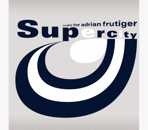 Music for Adrian Frutiger, Supercity sleeve cover