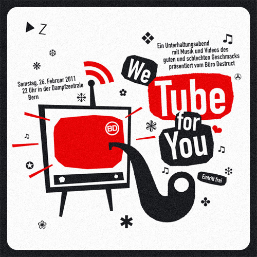 "Büro Destruct ""We Tube For You Party"""